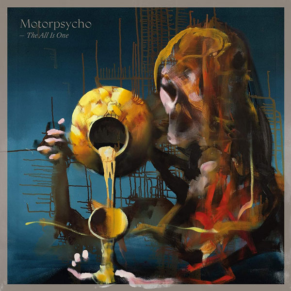 motorpsycho the all is one 2020