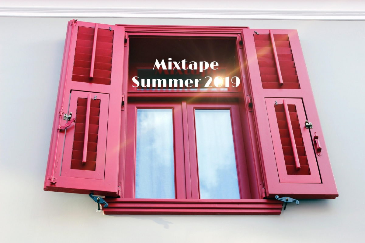 Mixtape. Summer 2019