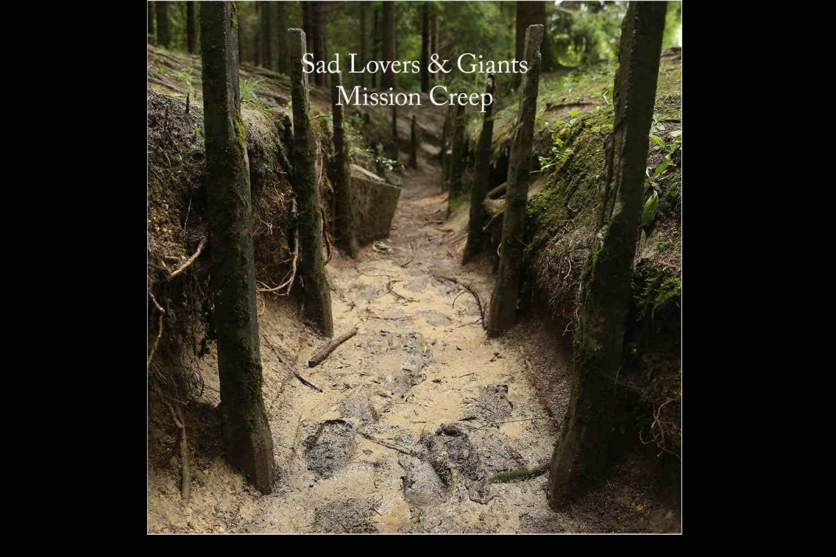 Sad Lovers & Giants - Mission Creep (Voight-Kampff Records, 2018)