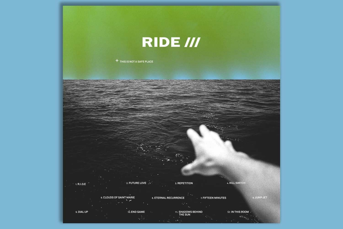 Ride - This Is Not A Safe Place (Wichita, 2019)