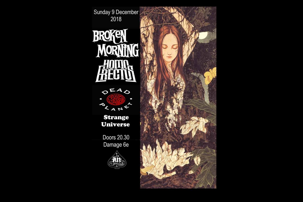 Broken Morning, Homo Erectus, Dead Planet, Strange Universe στο AN club, Κυριακή 9/12/2018