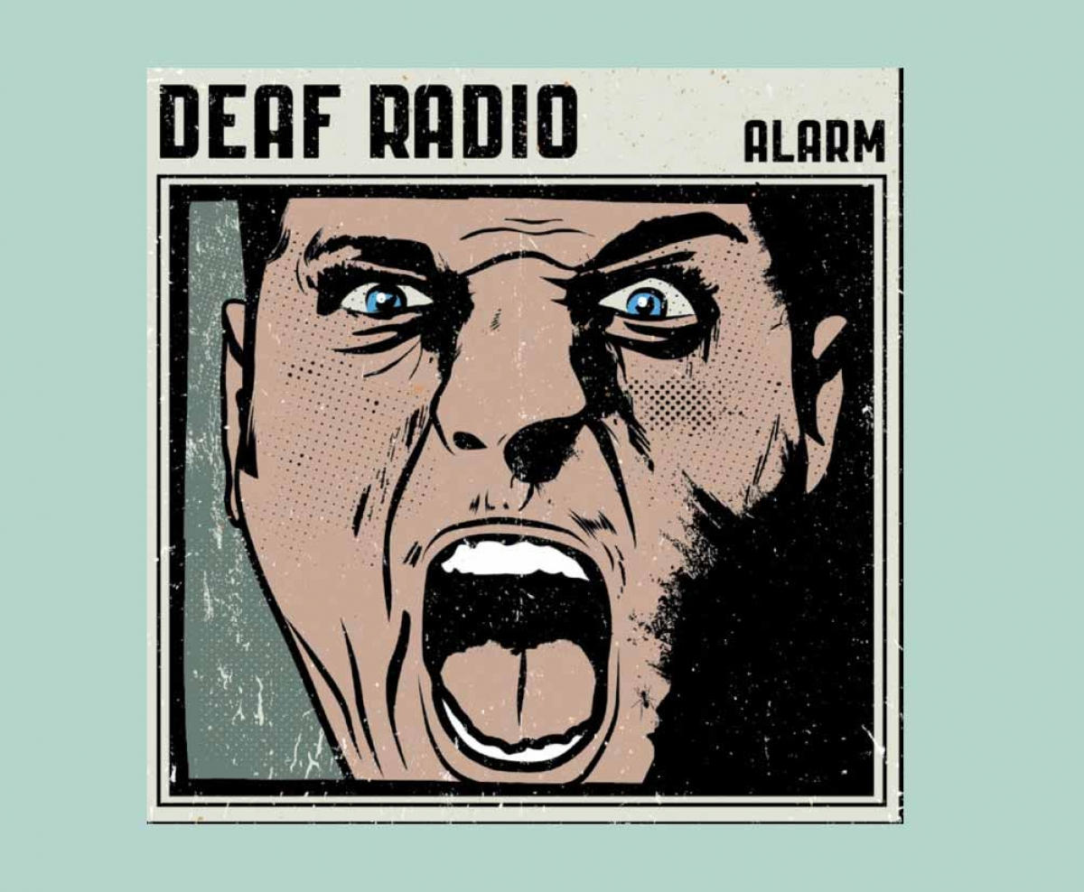 Deaf Radio - Alarm (Self Released, 2017)