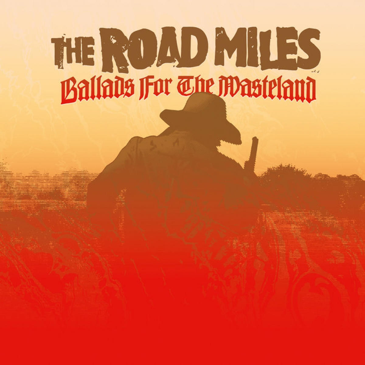 The Road Miles - Ballads For The Wasteland (Archaeopia, 2017)