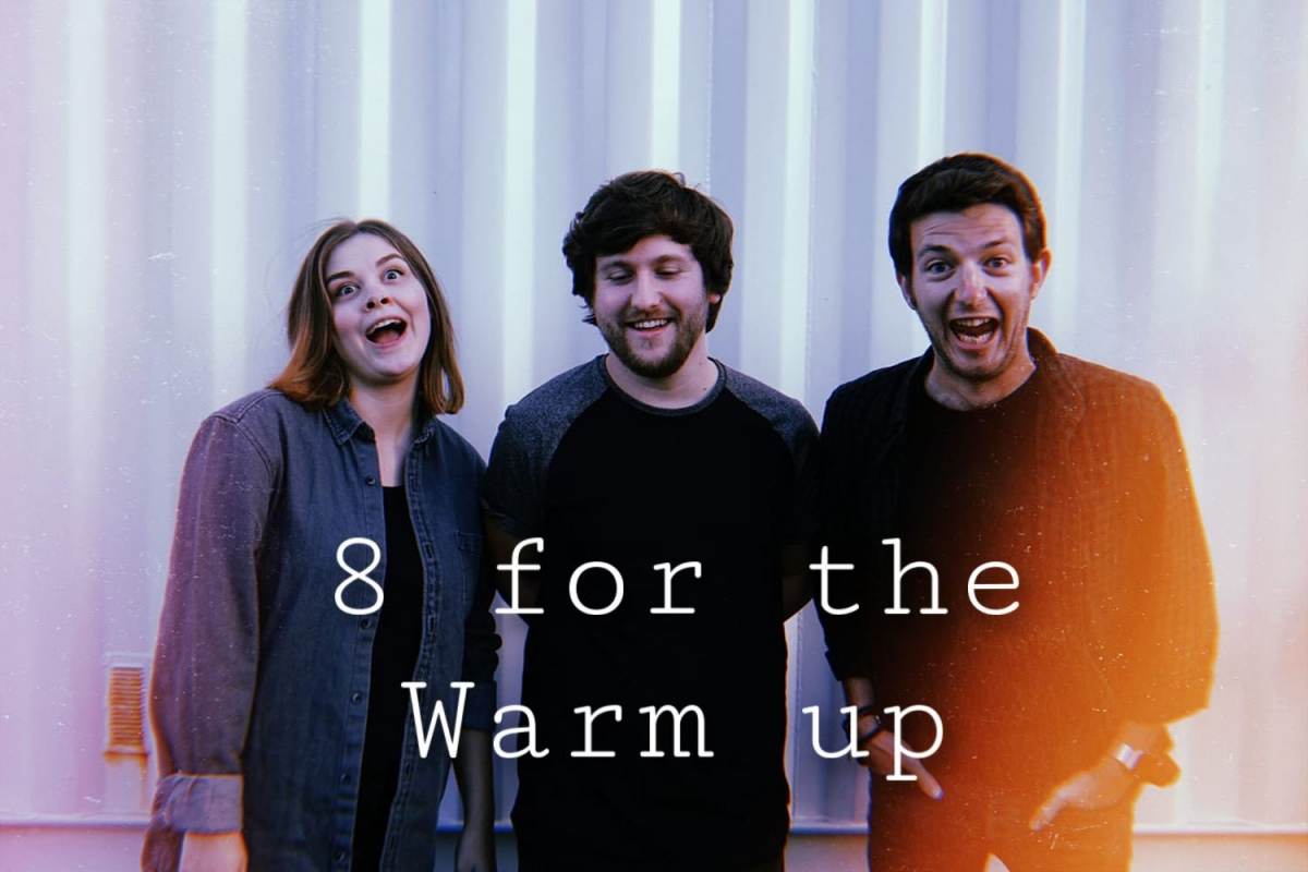 8 for the Warm - Up by In Earnest