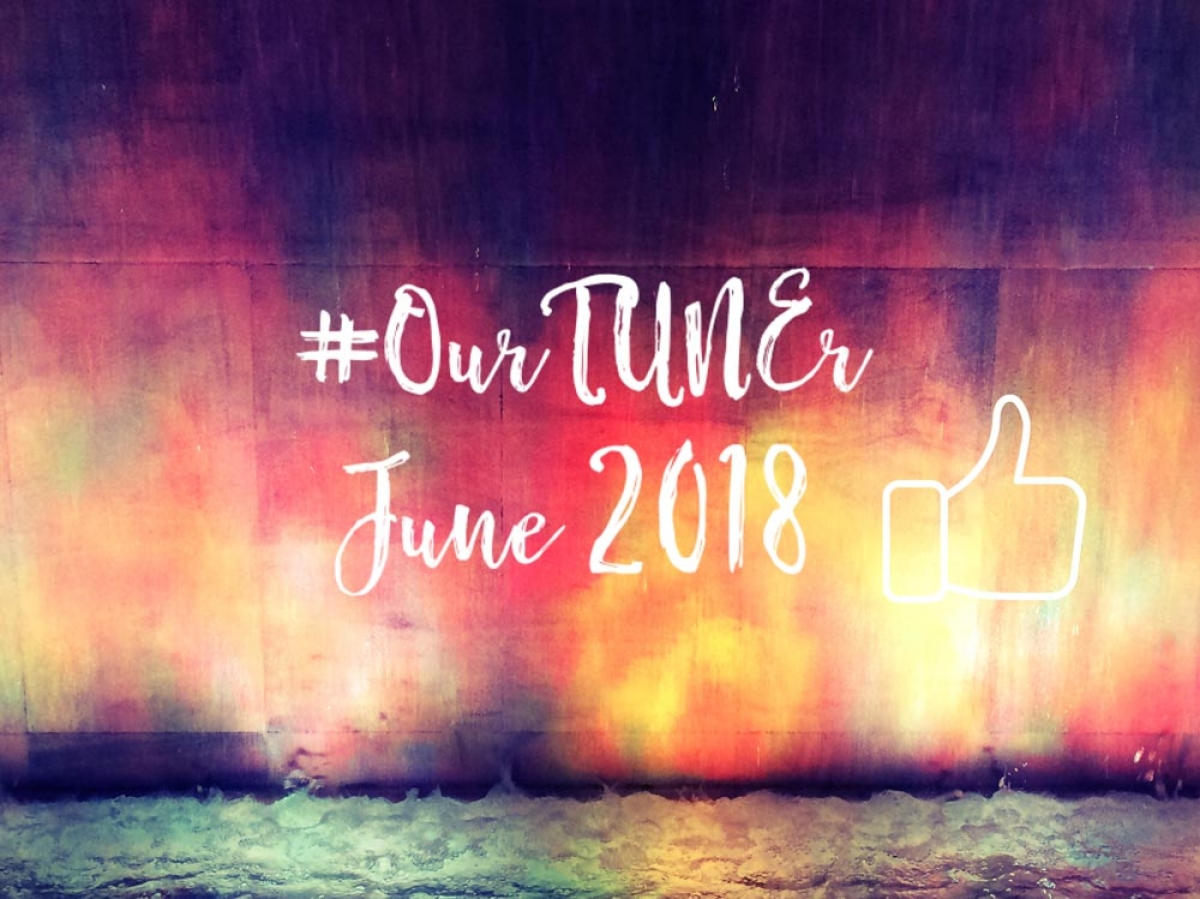 #Our TUNEr - June 2018