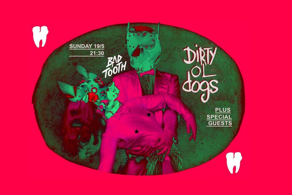 DIRTY OL' DOGS  DEBUT Release PARTY, 19/5 @ BAD TOOTH