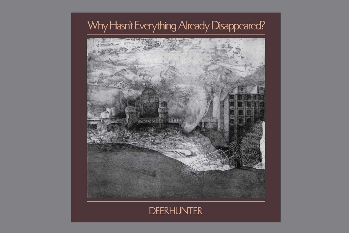 Deerhunter - Why Hasn't Everything Already Disappeared? (4AD, 2019)