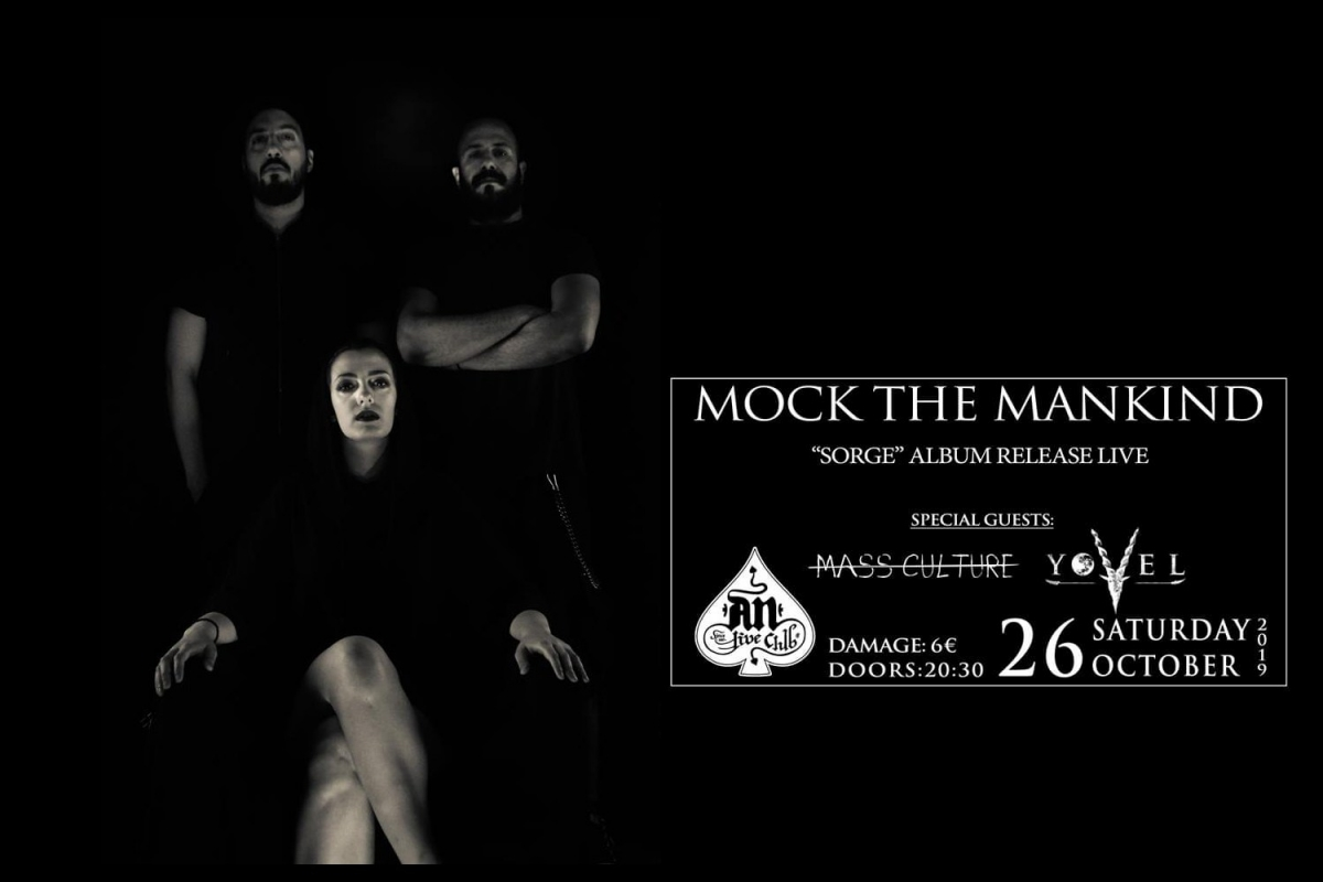 "MOCK THE MANKIND -""SORGE"" Release Live show, AN Club 26/10 // Special guest: Mass Culture, Yovel"