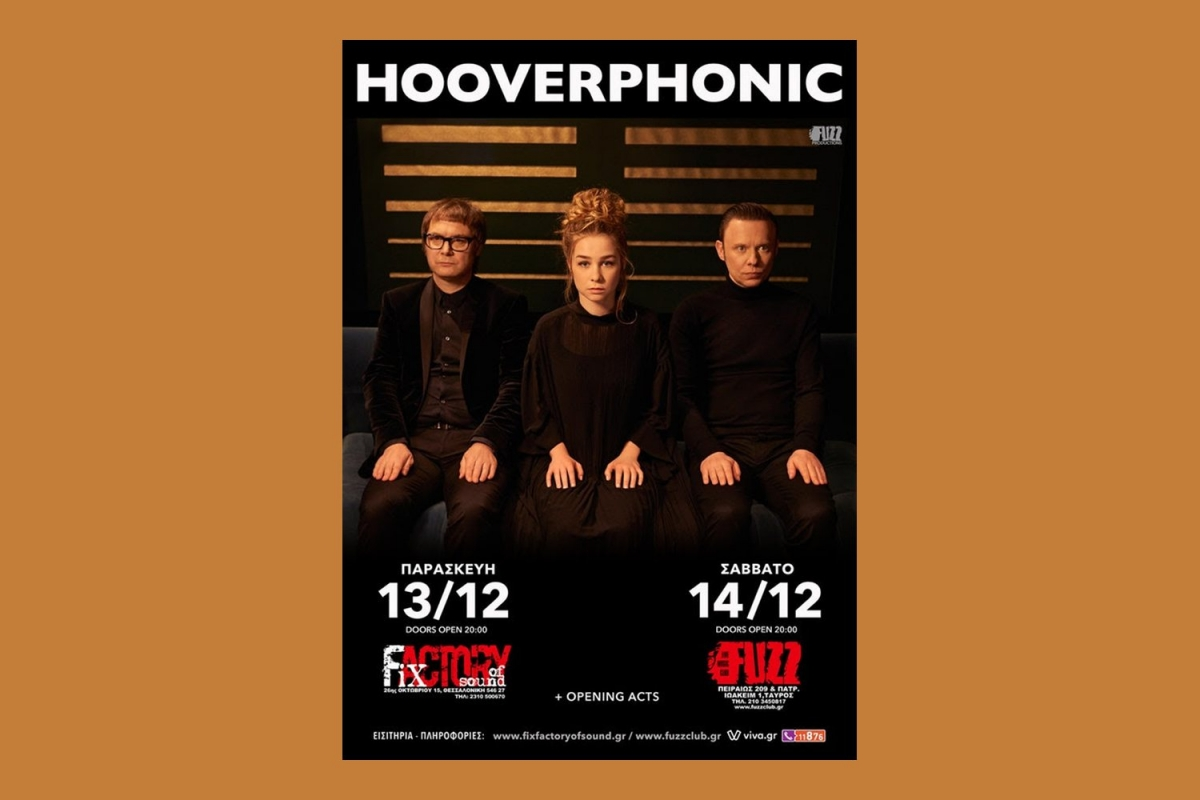 Hooverphonic live in Athens (14/12, Fuzz Club) & Thessaloniki (13/12, Fix Factory Of Sound)