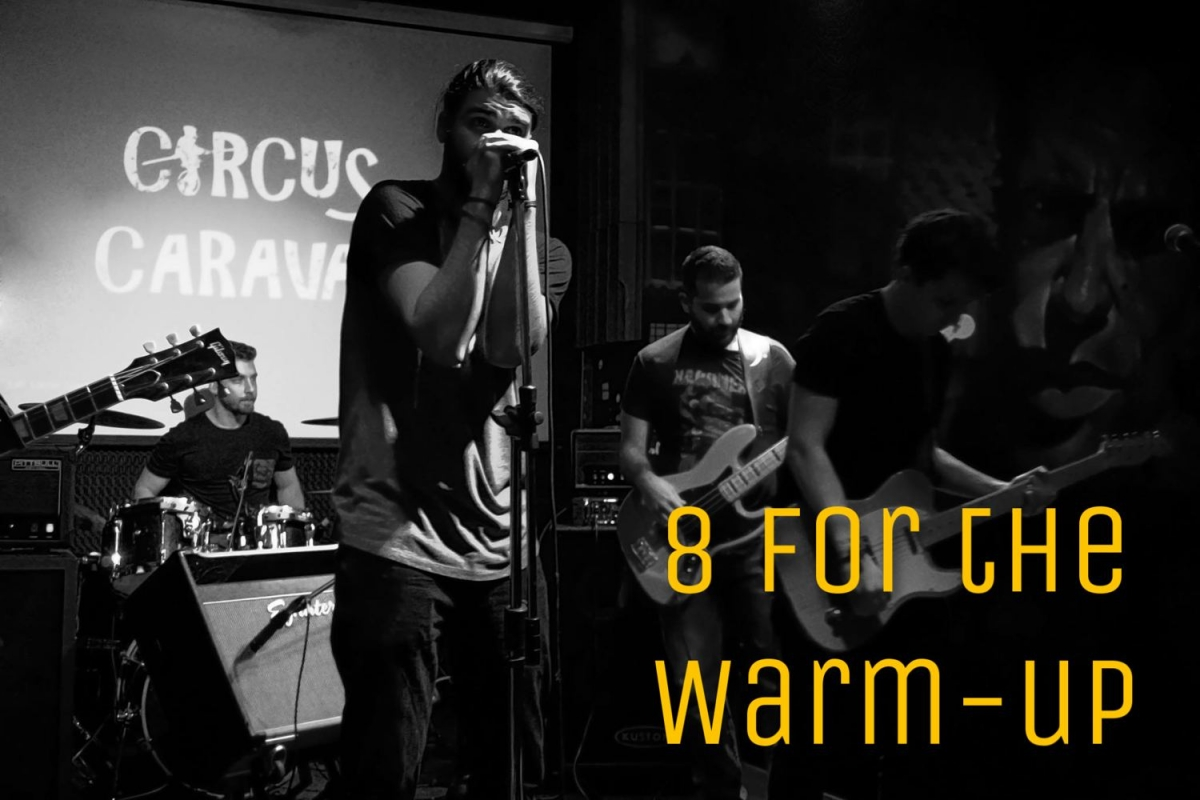 8 for the Warm-Up by Circus Caravan