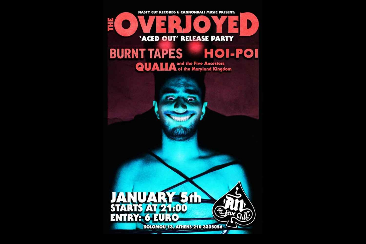 The Overjoyed: Aced Out release show στο AN Club