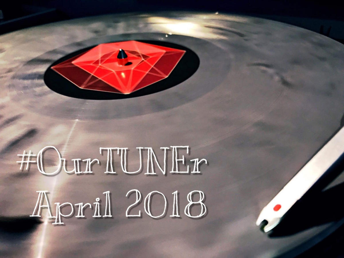 #Our TUNEr - April 2018