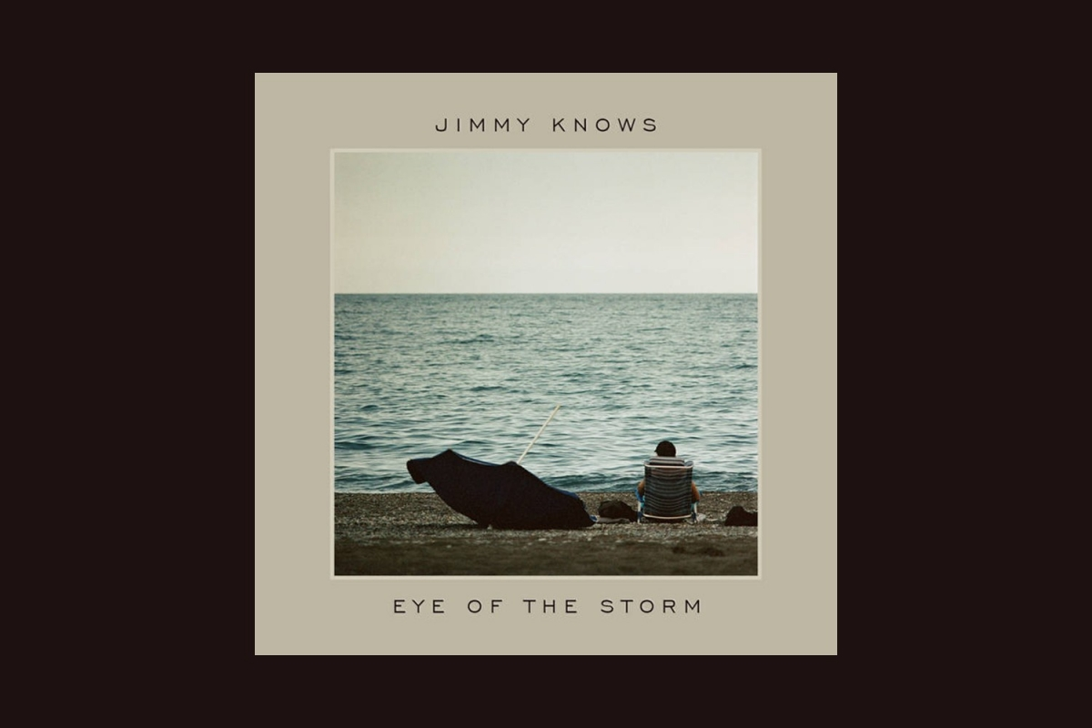 "Jimmy Knows -  ""Eye of the Storm"" EP (Old Bad Habits Label, 10/4/2020)"