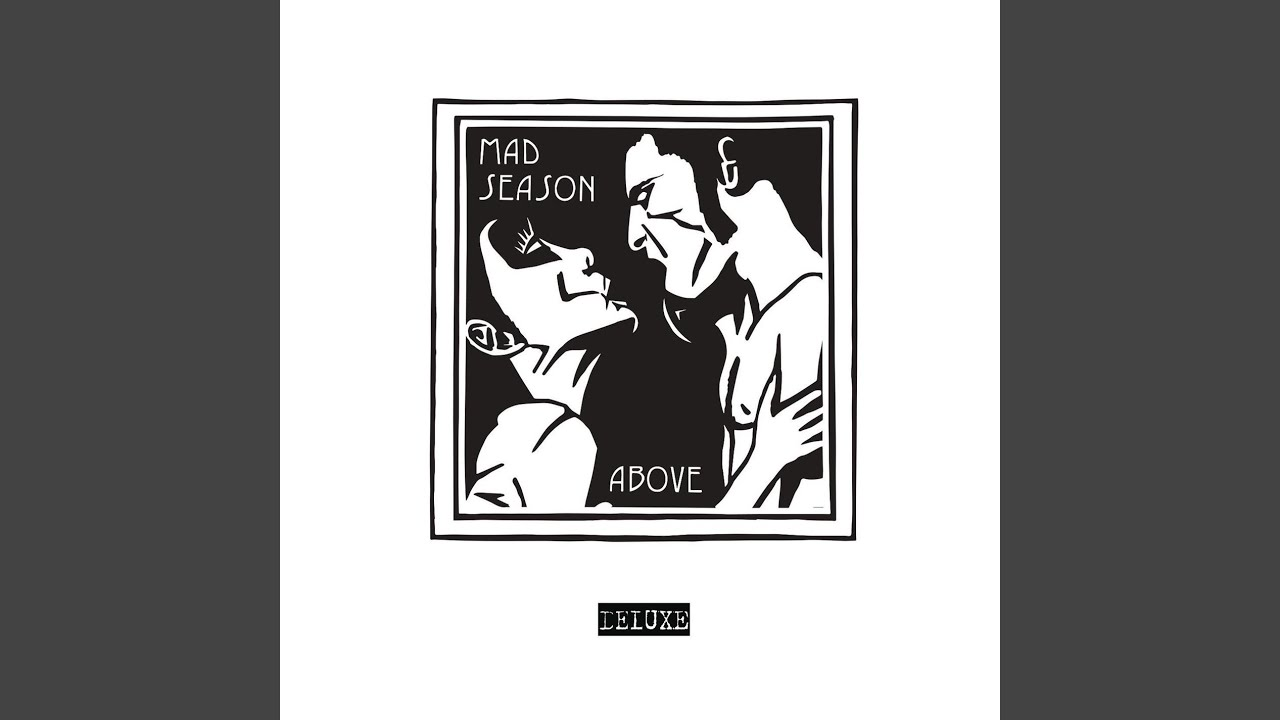 Mad Season - Slip Away