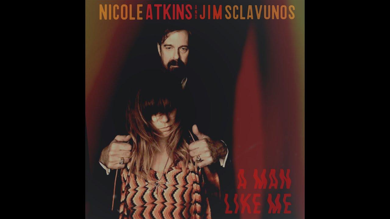 Nicole Atkins & Jim Sclavunos - A Man Like Me