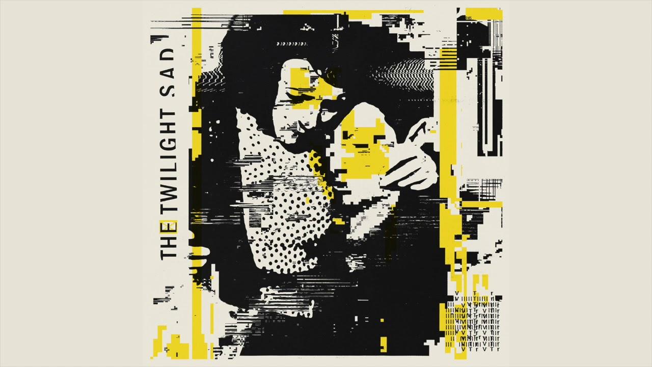 The Twilight Sad // VTr (Official Audio)